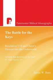 The Battle for the Keys  -     By: Justin W. Bass