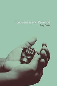Forgiveness and Revenge  -     By: Trudy Govier