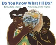 Do You Know What I'll Do?Revised Edition  -     By: Charlotte Zolotow     Illustrated By: Javaka Steptoe