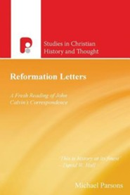 Reformation Letters  -     By: Michael Parsons