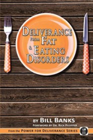 Deliverance from Fat: