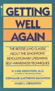 Getting Well Again: The Bestselling Classic about the Simontons' Revolutionary Lifesaving Self- Awareness Techniques  -     By: Carl Simonton, James Creighton