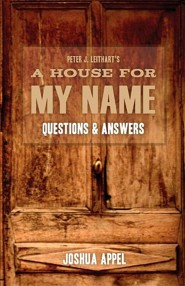 A House for My Name: Questions & Answers  -     By: Joshua Appel