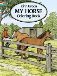 My Horse Coloring Book  -     By: John Green
