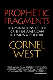 Prophetic Fragments  -     By: Cornel West
