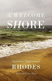 A Welcome Shore  -     By: Suzanne Underwood Rhodes