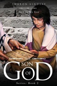 The Son of God Series: Book 2
