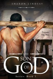 The Son of God Series: Book 3
