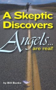 A Skeptic Discovers Angels... Are Real!