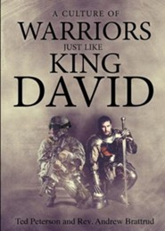 A Culture of Warriors: Just Like King David