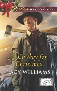 A Cowboy for Christmas  -     By: Lacy Williams