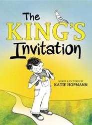 The King's Invitation  -     By: Katie Hopmann