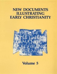 New Documents Illustrating Early Christianity, volume 5,