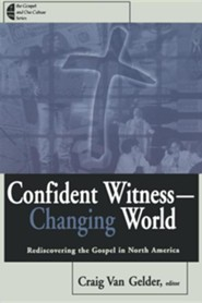 Confident Witness, Changing World
