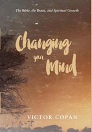 Changing Your Mind  -     By: Robin Gallaher Branch, John Goldingay
