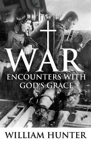 War: Encounter with God's Grace  -     By: William Hunter