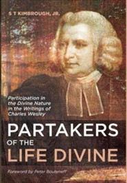 Partakers of the Life Divine  -     By: S.T. Kimbrough Jr.