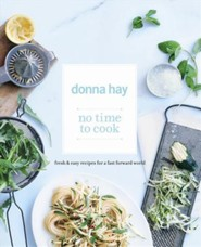 No Time to Cook  -     By: Donna Hay