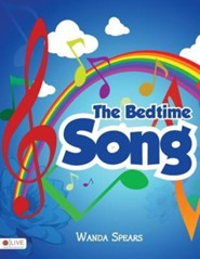 The Bedtime Song  -     By: Andrea Hotchkiss-Savory, Wanda Spears