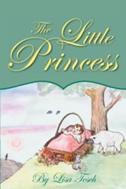 The Little Princess  -     By: Lisa Tesch