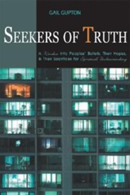 Seekers of Truth  -     By: Gail Gupton