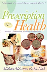 Prescription for Health  -     By: Michael McCann