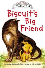 Biscuit's Big Friend  -     By: Alyssa Satin Capucilli     Illustrated By: Pat Capucilli