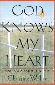 God Knows My Heart  -     By: Christine Wicker