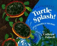 Turtle Splash!: Countdown at the Pond  -     By: Cathryn Falwell     Illustrated By: Cathryn Falwell