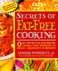 Secrets of Fat-Free Cooking  -     By: Sandra Woodruff