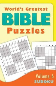 World's Greatest Bible Puzzles-Volume 6 (Sudoku):