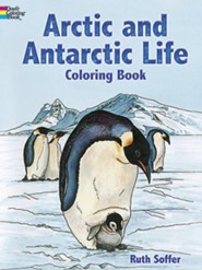 Arctic and Antarctic Life Coloring Book  -     By: Ruth Soffer