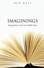 Imaginings  -     By: Bud Ross