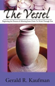 The Vessel  -     By: Gerald R. Kaufman