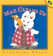Max Cleans Up  -     By: Rosemary Wells