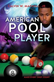 American Pool Player  -     By: Calvin W. Maxwell Jr.