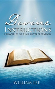 Divine Instructions  -     By: William Lee