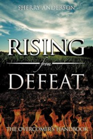Rising from Defeat  -     By: Sherry Anderson