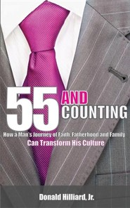 55 and Counting  -     By: Donald Hilliard Jr.