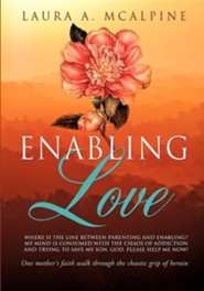 Enabling Love  -     By: Laura A. McAlpine