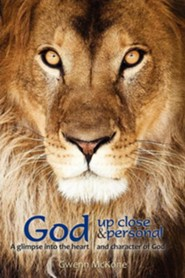 God, Up Close and Personal  -     By: Gwenn McKone