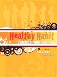 Ms. Sally's Healthy Habit Calendar Journal - For Teens and Teacher's Guide