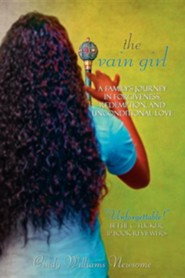 The Vain Girl  -     By: Cindy Williams Newsome