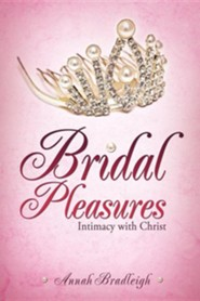 Bridal Pleasures  -     By: Annah Bradleigh