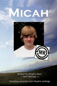 Micah  -     By: Dani Ramsey