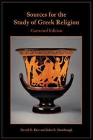 Sources for the Study of Greek Religion  -     By: David Rice, John E. Stambaugh