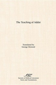 The Teaching of Addai  -     Translated By: George Howard