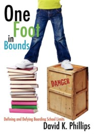 One Foot in Bounds  -     By: David K. Phillips