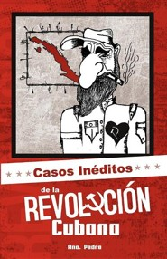 Casos in Ditos de La Revoluci N Cubana  -     By: Hermano Pedro