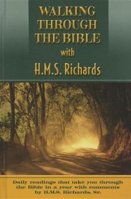 Walking Through Your Bible with H.M.S. Richards  -     By: H.M.S. Richards